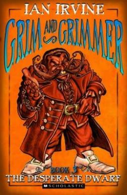 Desperate Dwarf (Grim and Grimmer)