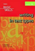 Writing in Text Types - Year 6 Basic Skills