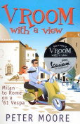 Vroom with a View : Milan to Rome on a '61 Vespa
