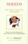 Sheeds: Second Chance Winners - How to Succeed after Any Loss