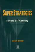 Super Strategies for the 21st Century