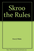 Skroo The Rules