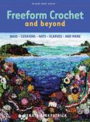 Freeform Crochet and Beyond
