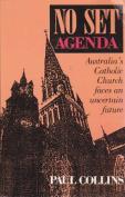 No Set Agenda