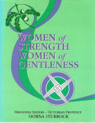 Women of Strength, Women of Gentleness