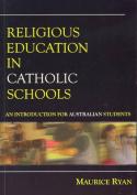 Religious Education in Catholic Schools