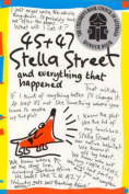 45 & 47 Stella Street and Everything That Happened
