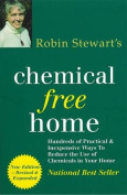 Robin Stewart's Chemical Free Home 2nd Edition