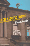 A City Lost and Found
