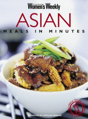Asian Meals in Minutes (The Australian Women's Weekly)