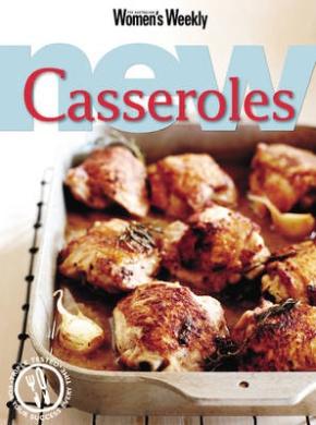 New Casseroles (The Australian Women's Weekly)