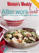 After-work Fast (The Australian Women's Weekly