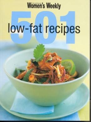 501 Low-fat Recipes (The Australian Women's Weekly)