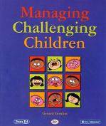 Managing Challenging Children