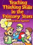 Teaching Thinking Skills in the Primary Years