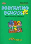 Beginning School, Book 2