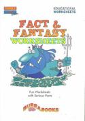 Fact and Fantasy Worksheets