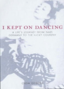 I Kept on Dancing