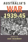 Australia'S War 1939-45