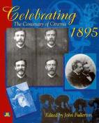 Celebrating 1895