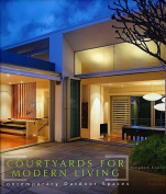 Courtyards for Modern Living
