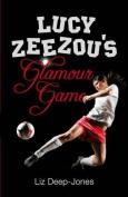 Lucy Zeezou's Glamour Game