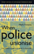 When Police Unionise