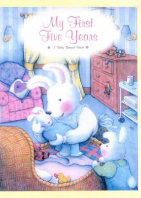 My First Five Years: A Baby Record Book