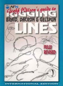 Geoff Wilson's Guide to Rigging, Braid, Dacron and Gelspun Lines