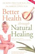 Better Health through Natural Healing