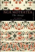 Nga Moteatea/The Songs