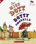 Tiny Miss Dott and Her Dotty Umbrella