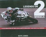 Legends on 2 Wheels