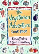 The Vegetarian Adventure Cookbook