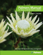 Palmer's Manual of Trees, Shrubs & Climbers