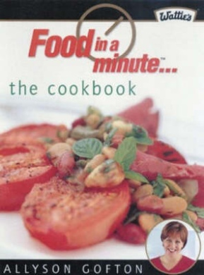 Food in a Minute Cookbook: Fifth Anniversary Edition