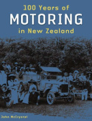 100 Years of Motoring in New Zealand
