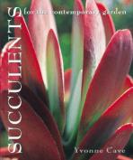 Succulents for the Contemporary Garden