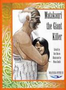Matakauri the Giant Killer