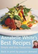 Annabelle White's Best Recipes