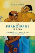 The Frangipani is Dead