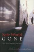 Safe World Gone