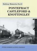 Pontefract, Castleford and Knottingley