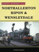 Northallerton, Ripon & Wensleydale