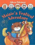 Maisie's Festival Adventure