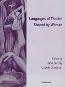 Languages of Theatre Shaped by Women