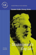 """Student Guide to Shakespeare's """"King Lear"""""""
