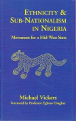 Ethnicity and Sub-Nationalism in Nigeria