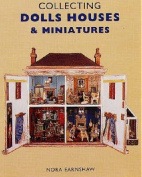 Collecting Dolls' Houses and Miniatures