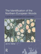 The Identification of Northern European Woods
